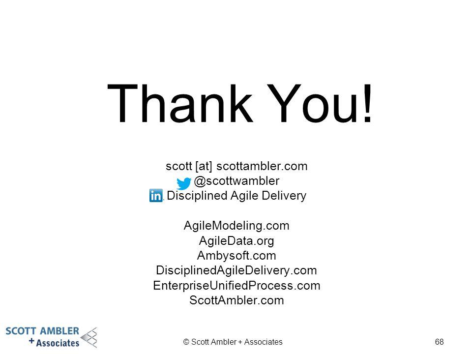 Thank You! scott [at] scottambler.com @scottwambler